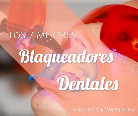 Los 7 Mejores Blanqueadores Dentales